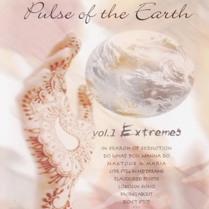 Pulse of the Earth - Lounge Music, Vol. 2: Extremes | Various