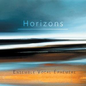 Horizons | Ensemble Vocal Ephémère