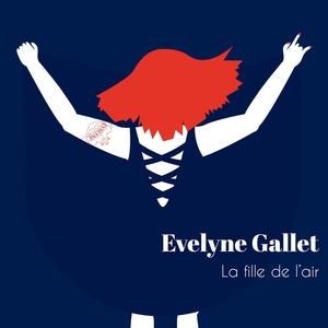 La fille de l'air | Evelyne Gallet