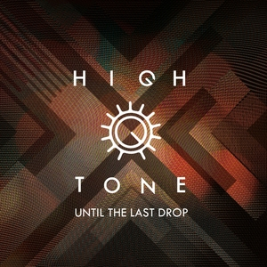 Until the Last Drop | High Tone