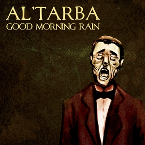 Good Morning Rain | Al'Tarba