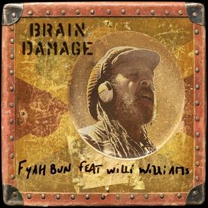 Fyah Bun | Brain Damage