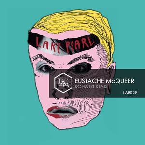 Schatzi Stasi | Eustache McQueer
