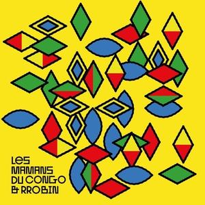 Les Mamans du Congo & Rrobin | RROBIN