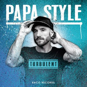 Turbulent | Papa Style