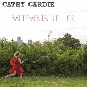 Battements d'elles | Cathy Cardie