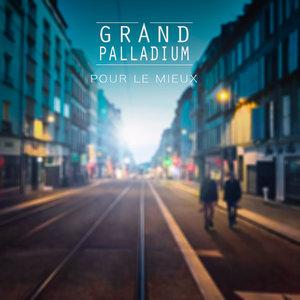 Pour le mieux | Grand Palladium