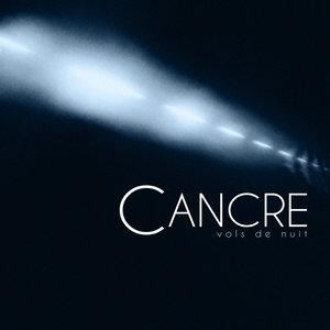 Vols de nuit | Cancre