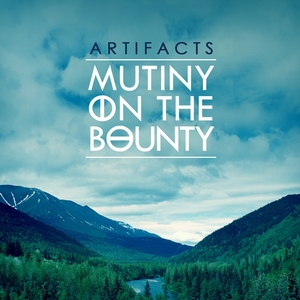 Artifacts | Mutiny On the Bounty