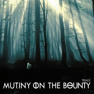 Trials | Mutiny On the Bounty