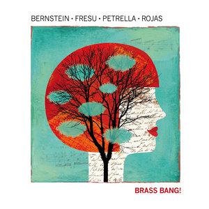 Brass Bang!   Steven Bernstein