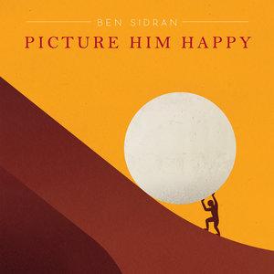 Picture Him Happy | Ben Sidran