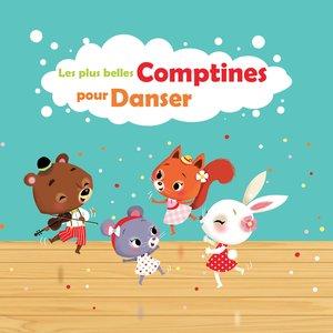 Les plus belles comptines pour danser | Francine Chantereau