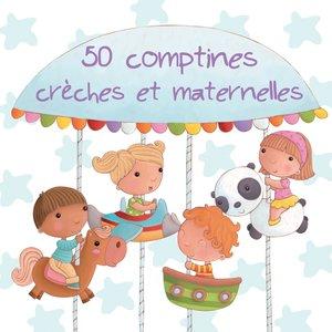 50 comptines crèches et maternelles | Various Artists