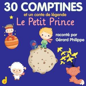 30 comptines & Un conte de légende: Le Petit Prince | Francine Chantereau