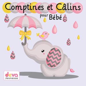 Comptines et câlins pour bébé | Marie-Claude Clerval