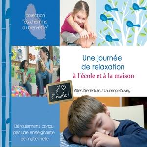 Une journée de relaxation à l'école et à la maison | Gilles Diederichs