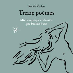 Renée Vivien : Treize poèmes | Pauline Paris