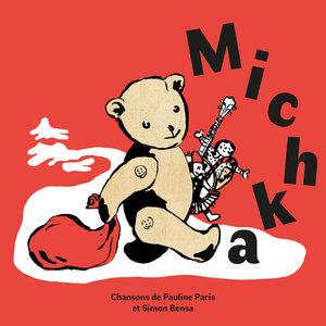 Michka | Pauline Paris