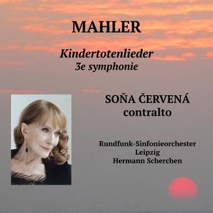 Soňa Červená chante Mahler | Hermann Scherchen