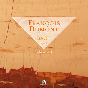 Bach: Keyboard Works, Vol. 2 | François Dumont