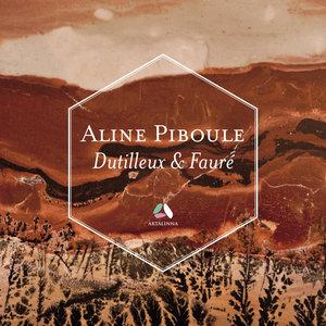 Dutilleux: Piano Sonata – Fauré: Ballade & Thème et variations |