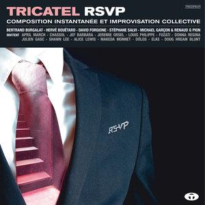 Tricatel RSVP (Composition instantanée et improvisation collective)   Juanita Benicia Blunt