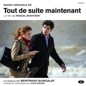 Tout de suite maintenant (Bande originale du film) | Bertrand Burgalat