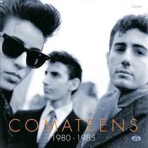 1980 - 1985 | Comateens