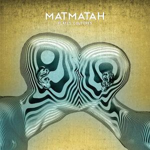 Plates coutures | Matmatah