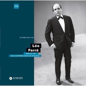 Récital à la Maison de la Radio (1961) / Gala Antibes Juan-Les-Pins (1962)   Léo Ferré