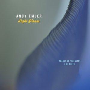 Light Please   Andy Emler