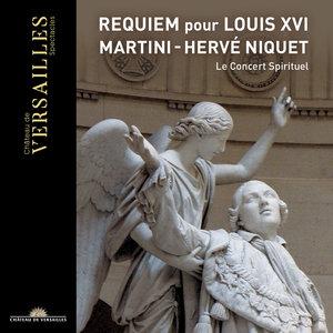 Martini: Requiem pour Louis XVI | Hervé Niquet