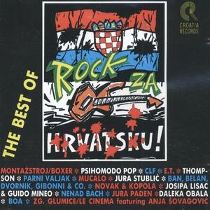 The Best Of 'rock Za Hrvatsku' | Razni Izvođači