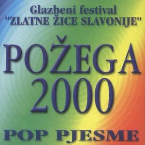 Požega 2000., Pop Pjesme | Razni Izvođači