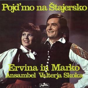 Pojd'mo Na Štajersko | Ervina In Marko Novosel