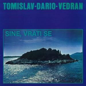 Sine, Vrati Se | Tomislav-Dario-Vedran