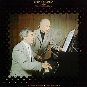 Yfrah Neaman, Violina - Allan Schiller, Klavir   Neaman Yfrah