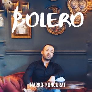 Bolero | Marko Končurat