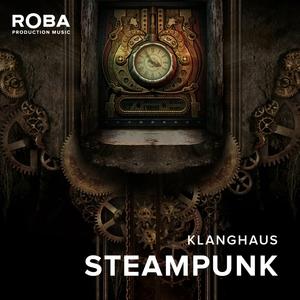 Steampunk | Klanghaus