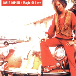 Magic Of Love | Janis Joplin