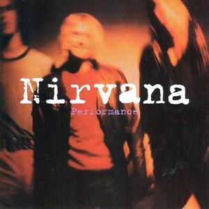 Performance | Nirvana