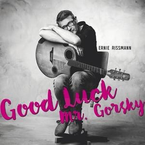 Good Luck Mr. Gorsky | Ernie Rissmann