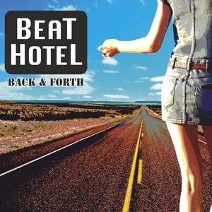 Back & Forth   Beat Hotel