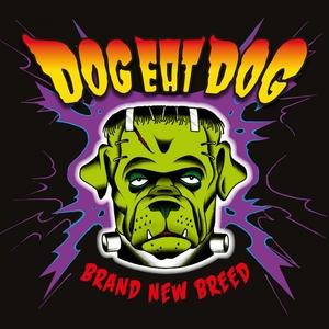 Brand New Breed   Dog Eat Dog