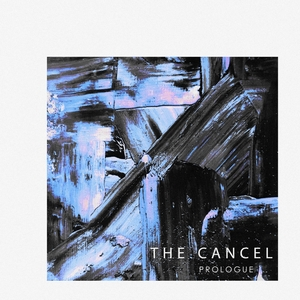 Prologue | The Cancel