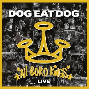 All Boro Kings (Live)   Dog Eat Dog