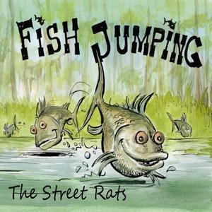 Fish Jumping   The Street Rats