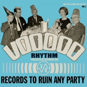 Voodoo Rhythm Records: Records to Ruin Any Party: Vol. 2 | King Automatic