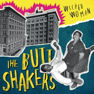 Wicked Woman | The Buttshakers